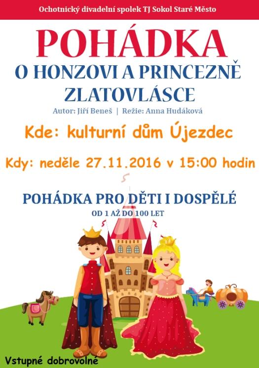 Pohádka O Honzovi a princezně Zlatovlásce 2016
