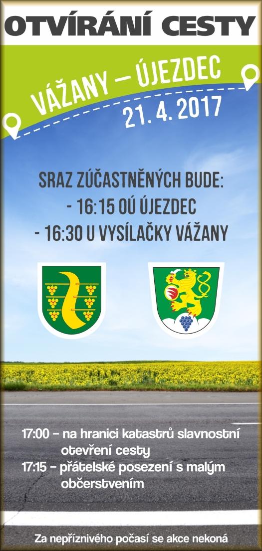 Otvírání cesty Újezdec - Vážany